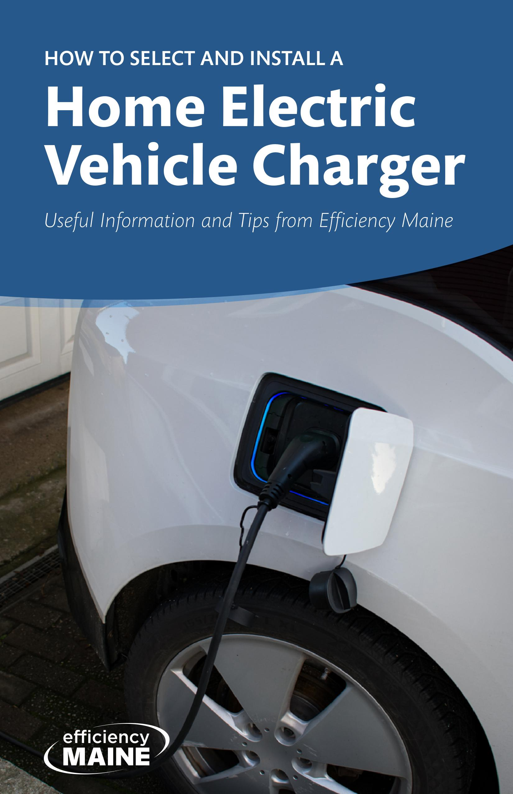 """Download PDF of """"How to Select and Install a Home Electric Vehicle Charger"""" guidebook"""