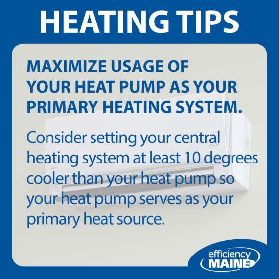 Maximize usage of your heat pump as your primary heating system