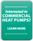 Learn More about commercial heat pumps